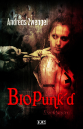 Biopunked